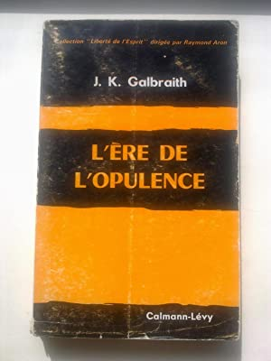 L'Ere De L'Opulence (The Affluent Society)