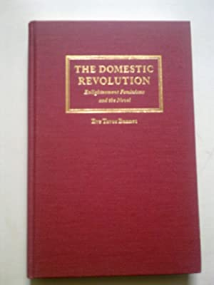 The Domestic Revolution - Enlightenment Feminisms And The Novel