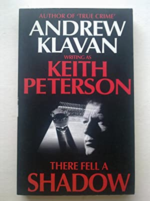 There Fell A Shadow: PETERSON, Keith