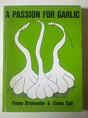 A Passion For Garlic