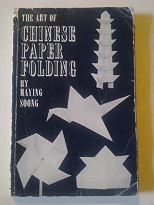 The Art Of Chinese Paper Folding