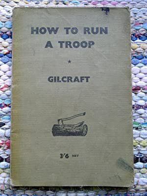 How To Run A Troop - A Year's Training