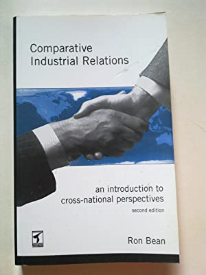 Comparative Industrial Relations - An Introduction To Cross-National Perspectives
