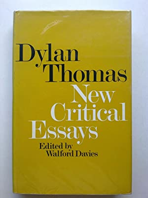 Dylan Thomas - New Critical Essays