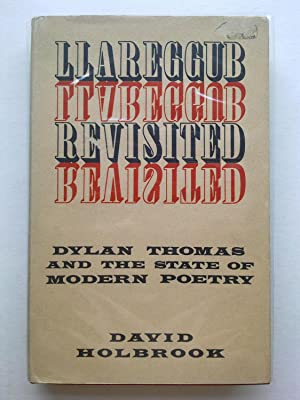 Llareggub Revisited - Dylan Thomas And The State Of Modern Poetry