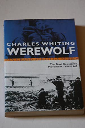 Werewolf - The Nazi Resistance Movement 1944-1945