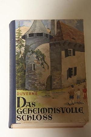 Das Geheimnisvolle Schloss: DUVERNE, Rene