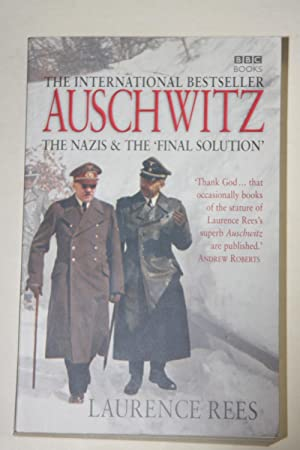 Auschwitz - The Nazis & The 'Final Solution'