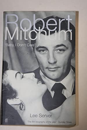 Robert Mitchum - Baby, I Don't Care