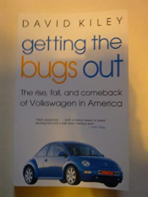 Getting The Bugs Out - The Rise, Fall, And Comeback Of Volkswagen In America