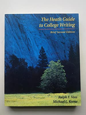 The Heath Guide To College Writing