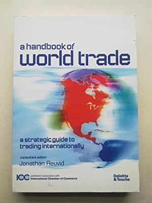 A Handbook Of World Trade - A Strategic Guide To Trading Internationally