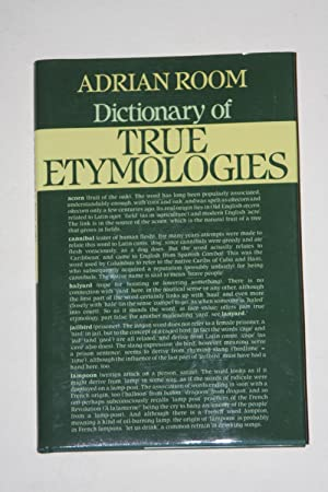 Dictionary Of True Etymologies