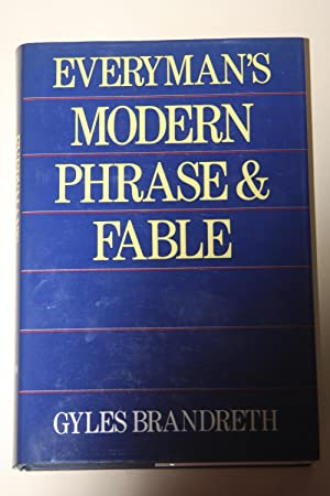 Everyman's Modern Phrase & Fable