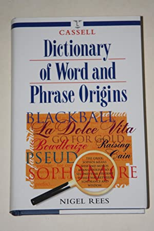 Dictionary Of Word And Phrase Origins