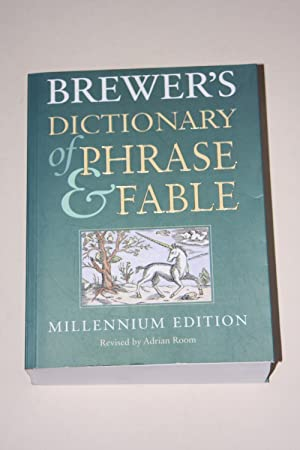 Brewer's - Dictionary Of Phrase & Fable
