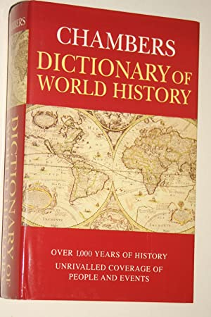 Chambers - Dictionary Of World History