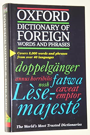 Oxford Dictionary Of Foreign Words And Phrases