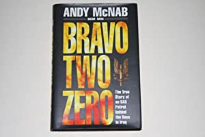 Bravo Two Zero - The True Story Of An SAS Patrol Behind The Lines In Iraq