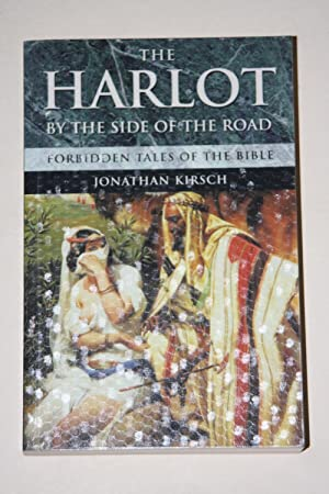 The Harlot By The Side Of The Road - Forbidden Tales Of The Bible