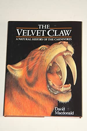 The Velvet Claw - A Natural History Of The Carnivores