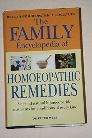 The Family Encyclopedia Of Homoeopathic Remedies