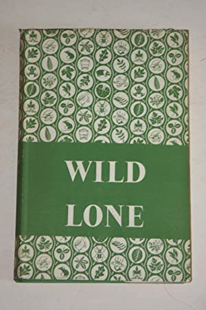 Wild Lone - The Story Of A Pytchley Fox
