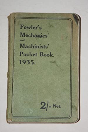 Fowler's Mechanics' And Machinists' Pocket Book 1935
