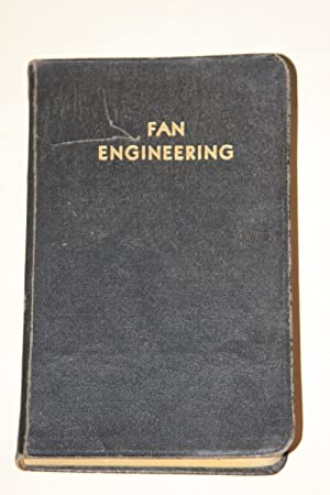 Fan Engineering - An Engineer's Handbook