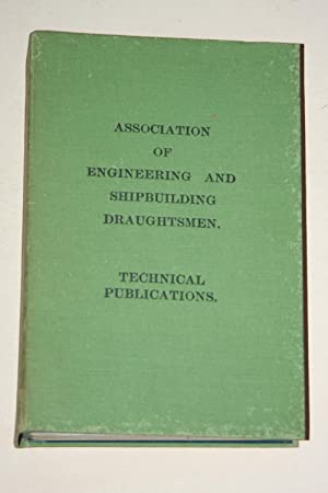 Association Of Engineering And Shipbuilding Draughtsmen - Technical Publications