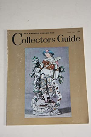 The Antique Dealer And Collectors Guide