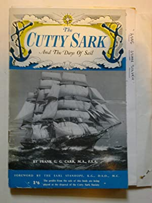 The Cutty Sark And The Days Of Sail