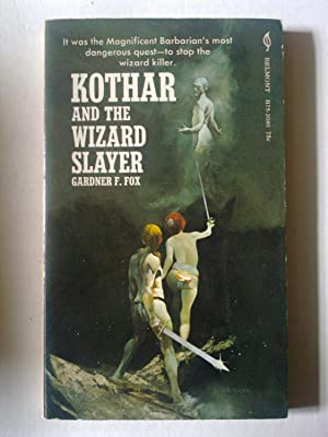 Kothar And The Wizard Slayer: FOX, Gardner F