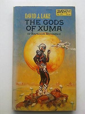 The Gods Of Xuma Or Barsoom Revisited: LAKE, David J