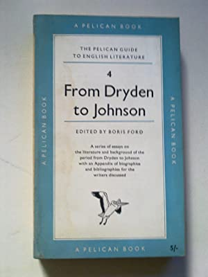 The Pelican Guide to English Literature 4 - From Dryden To Johnson