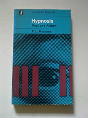 Hypnosis - Fact And Fiction