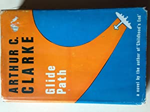 Glide Path: CLARKE, Arthur C