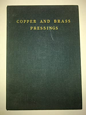 Copper And Brass Pressing And Other Products - Cold Formed From Strip And Sheet
