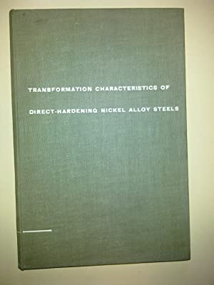 Transformation Characteristics Of Direct-Hardening Nickel-Alloy Steels