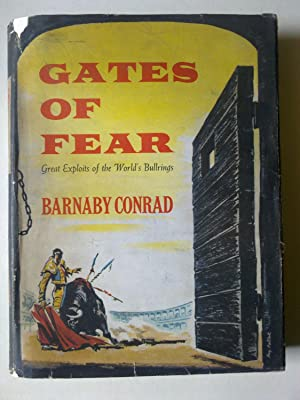 Gates Of Fear - Great Exploits Of The World's Bullrings