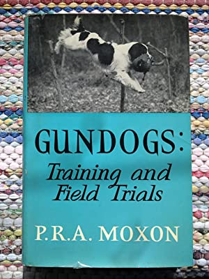 Gundogs - Training And Field Trails
