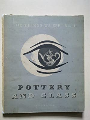 The Things We See - Pottery & Glass