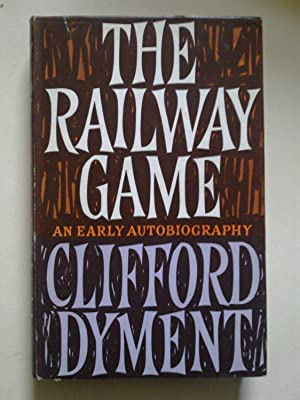 The Railway Game - An Early Autobiography