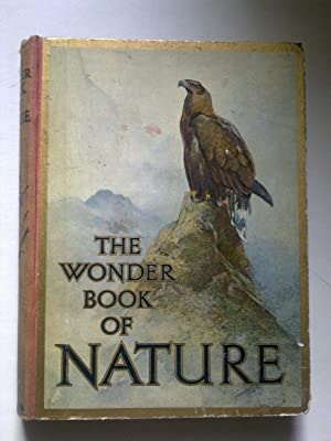 The Wonder Book Of Nature For Boys And Girls