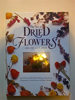 The Art Of Dried Flowers