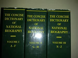 The Concise Dictionary Of National Biography - 3 volumes