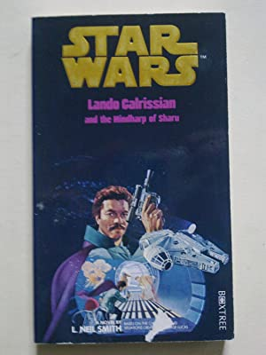 Star Wars - Lando Calrissian And The: SMITH, L. Neil