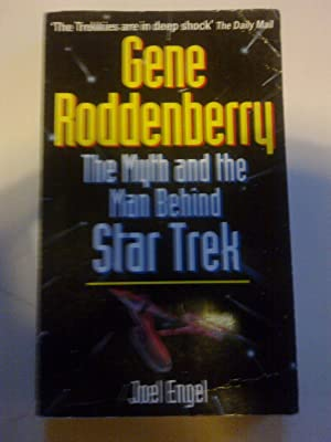 Gene Roddenberry - The Myth And The Man Behind Star Trek