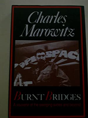 Burnt Bridges - A Souvenir Of The Swinging Sixties And Beyond