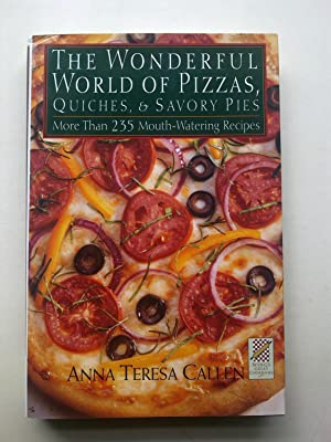 The Wonderful World Of Pizzas, Quiches & Savory Pies